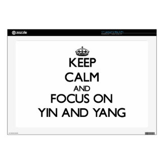 Keep Calm and focus on Yin and Yang Laptop Skin