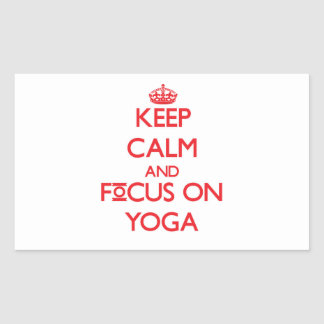 Keep Calm and focus on Yoga Stickers