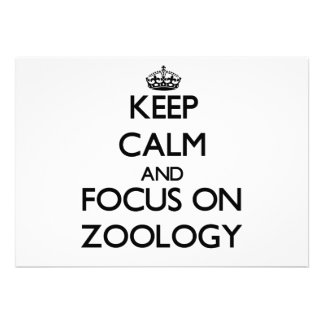 Keep Calm and focus on Zoology Custom Announcements