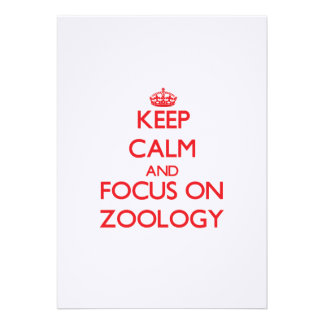 Keep Calm and focus on Zoology Personalized Invites