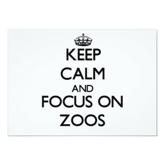 Keep Calm and focus on Zoos 5x7 Paper Invitation Card