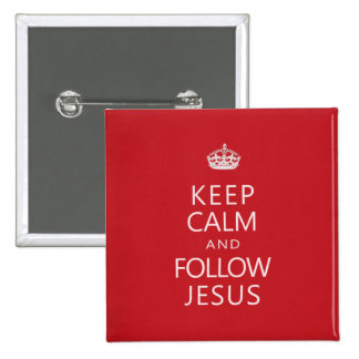 Keep Calm and Follow Jesus 2 Inch Square Button
