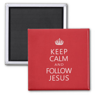 Keep Calm and Follow Jesus 2 Inch Square Magnet