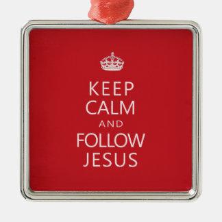 Keep Calm and Follow Jesus Square Metal Christmas Ornament