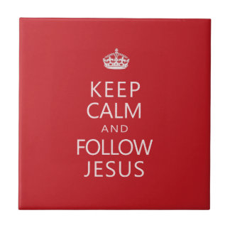 Keep Calm and Follow Jesus Small Square Tile