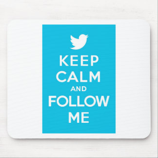 Keep Calm And Follow Me Carry On Twitter Bird Mouse Pad