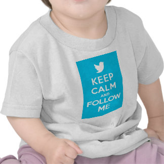 Keep Calm And Follow Me Carry On Twitter Bird Tees
