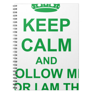 KEEP CALM AND FOLLOW ME CROWN SPIRAL NOTEBOOK