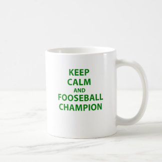 Keep Calm and Fooseball Champion Coffee Mug
