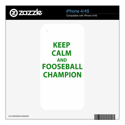 Keep Calm and Fooseball Champion Skin For The iPhone 4S