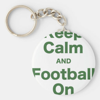Keep Calm and Football On Keychain