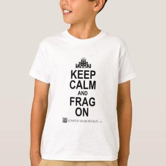 Keep Calm and FRAG ON T-Shirt