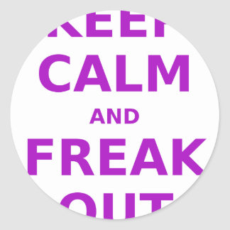 Keep Calm and Freak Out Classic Round Sticker