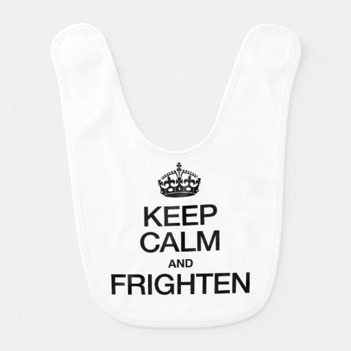 KEEP CALM AND FRIGHTEN BIBS