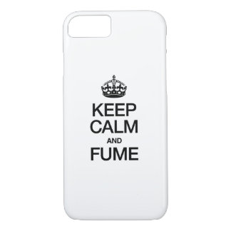 KEEP CALM AND FUME iPhone 7 CASE