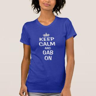 Keep calm and gab on shirts