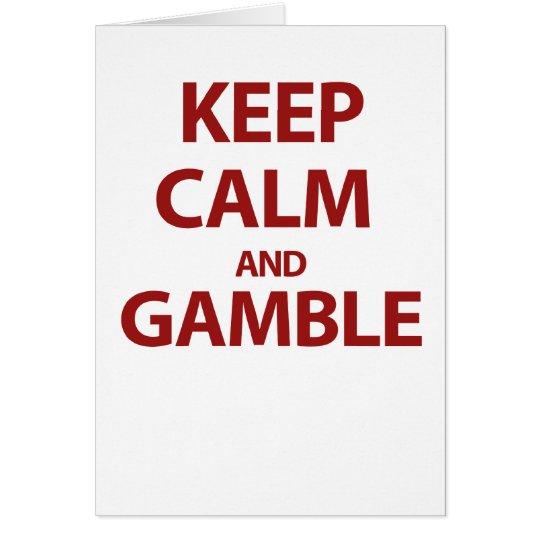 Keep Calm and Gamble Card