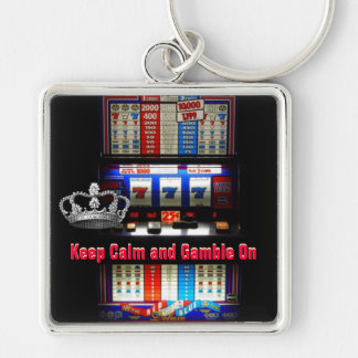 Keep Calm and Gamble on Slot Machine Keychains