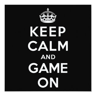 Keep Calm and Game On Card