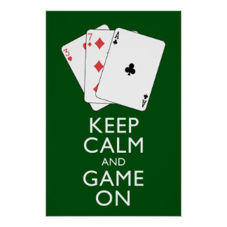 KEEP CALM AND GAME ON - Card Games Poster