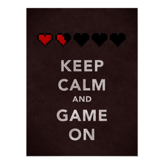 Keep Calm and Game On (Dark Red) Poster