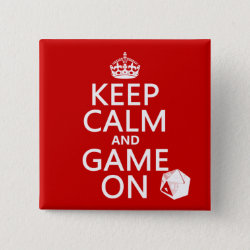 Keep Calm and Game On Square Button