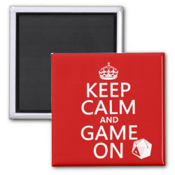 Keep Calm and Game On Square Magnet