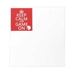 5.5' x 6' Notepad - 40 pages with Keep Calm and Game On design