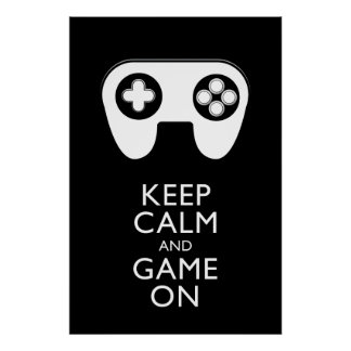 KEEP CALM AND GAME ON - Game pad Poster