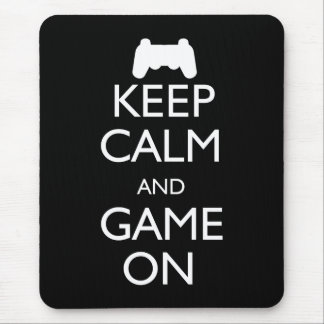 Keep Calm and Game On Mouse Pad