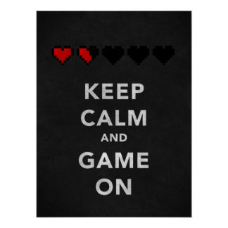 Keep Calm and Game On (Onyx) Poster