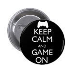 Keep Calm and Game On Pin