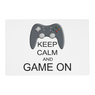 Keep Calm And Game ON Placemat