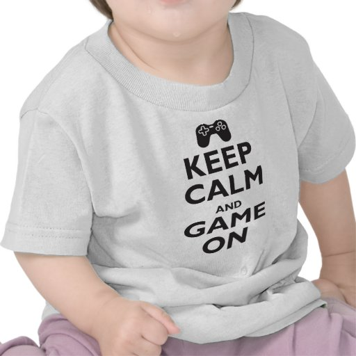 Keep Calm and Game On Tees