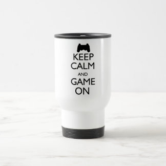 Keep Calm and Game On Travel Mug