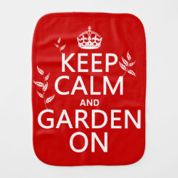 Burp Cloth with Keep Calm and Garden On design