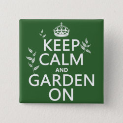 Square Button with Keep Calm and Garden On design