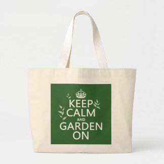 Keep Calm and Garden On - All Colors Large Tote Bag