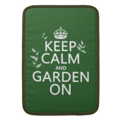 Macbook Air Sleeve with Keep Calm and Garden On design