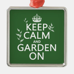 Premium Square Ornament with Keep Calm and Garden On design