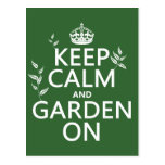 Keep Calm and Garden On - All Colors Post Card
