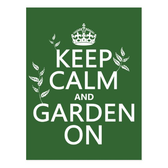 Keep Calm and Garden On - All Colors Postcard
