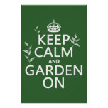 Keep Calm and Garden On - All Colors Print