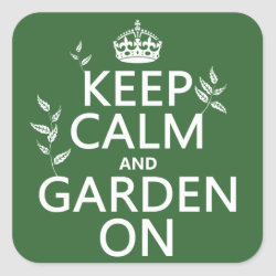 Square Sticker with Keep Calm and Garden On design