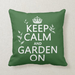 Cotton Throw Pillow with Keep Calm and Garden On design