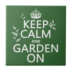 Small Ceremic Tile (4.25' x 4.25') with Keep Calm and Garden On design