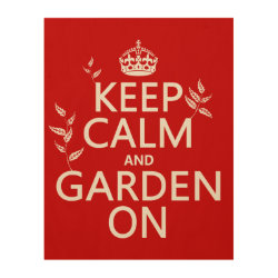 11'x14' Wood Canvas with Keep Calm and Garden On design