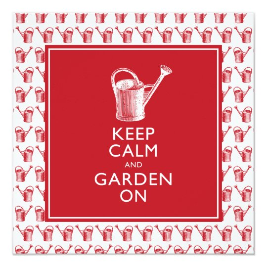 Keep Calm and Garden On Funny British Gardener Card