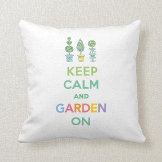 Keep Calm and Garden On - pillow