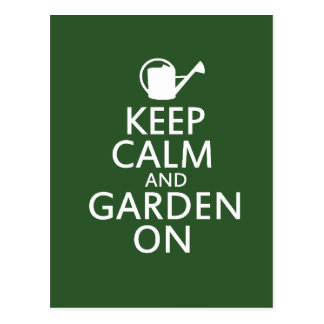 Keep Calm and Garden On Postcards